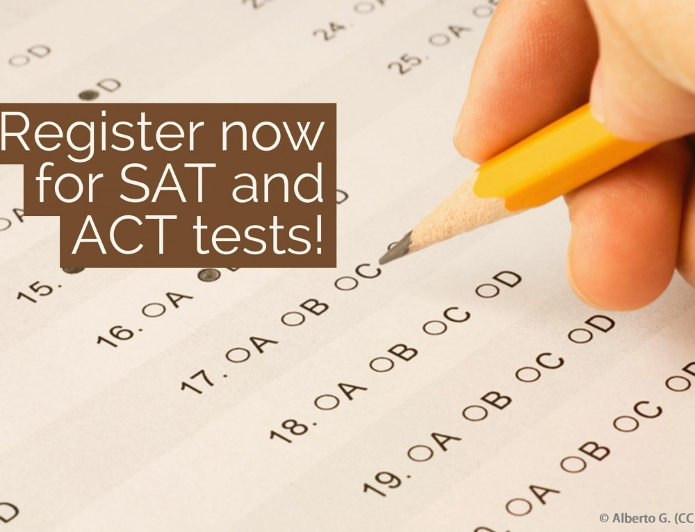 Register now for SAT and ACT tests!
